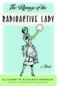 Radioactive Lady