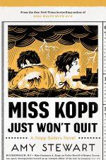 Miss Kopp Just Won't Quit-9781328736512