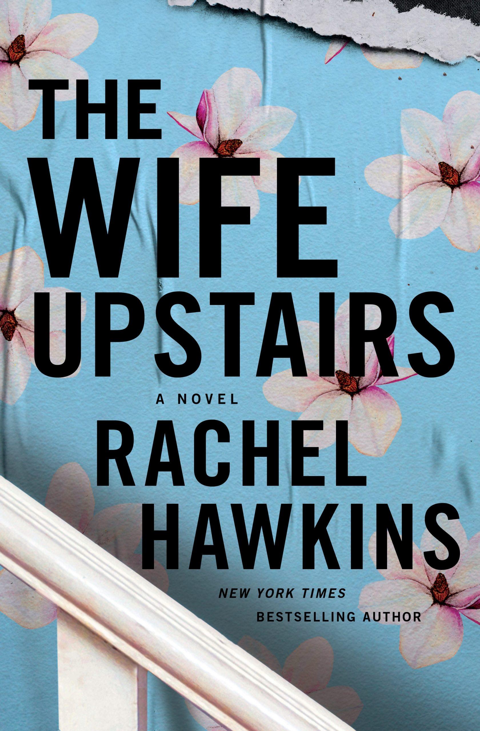 Hawkins_TheWifeUpstairs-1